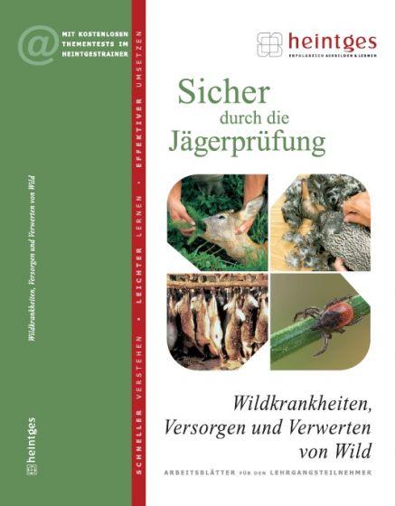 HEINTGES Wildkrankheiten, Versorgen & Verwerten von Wild
