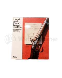 Hand und Faustfeuerwaffen  1817-1975