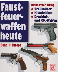 Fastfeuerwaffen heute