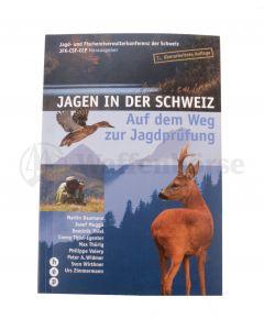 Jagen in der Schweiz 3. Auflage