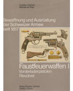 Fastfeuerwaffen I - Vorderladerpistolen, Revolver