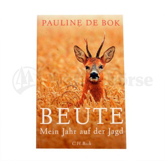 C.H. Beck BEUTE Mein Jahr auf der Jagd Rehbock, über Rehe